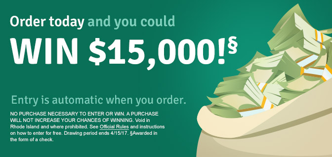 Order today and you could WIN $15,000 - Official Rules