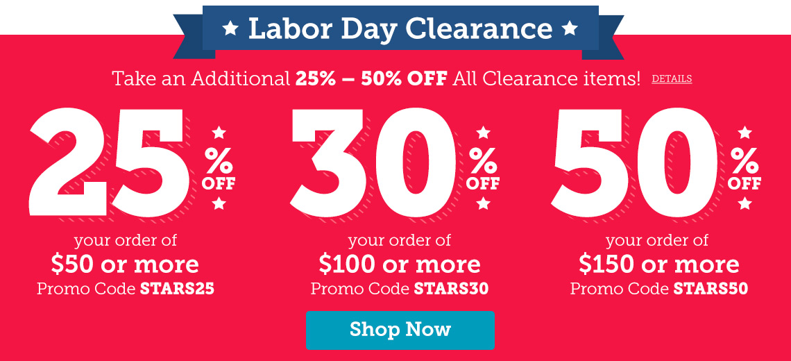 Take an addtional 25% - 50% off clearance items.
