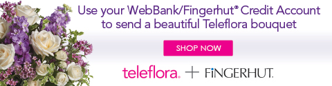 Did you know you can use can use your WebBank/Fingerhut Credit Account to send a beautiful Teleflora bouquet?