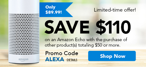 Save $110 on an Amazon Echo with the purchase of other products totaling $50 or more! Enter promo code SAVE110 at checkout!