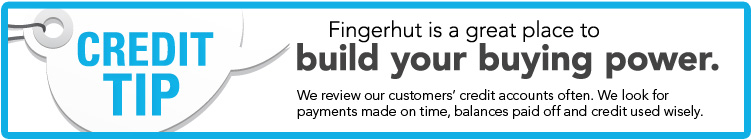 Fingerhut is a great place to build your buying power!