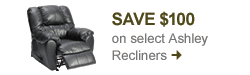 Save $100 on select Ashley Recliners. Shop now!