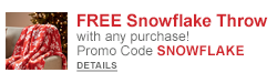 FREE Snowflake Throw with any purchase! Use promo code SNOWFLAKE!