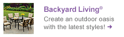 Create an outdoor oasis in your backyard - Shop Backyard Living® now!