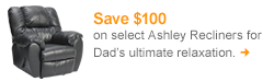 Save $100 on select Ashley Recliners - no promo code needed!